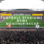 Football Stadium News-January 2019