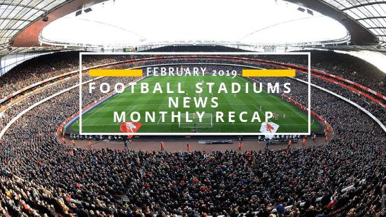 Football Stadium News-February 2019