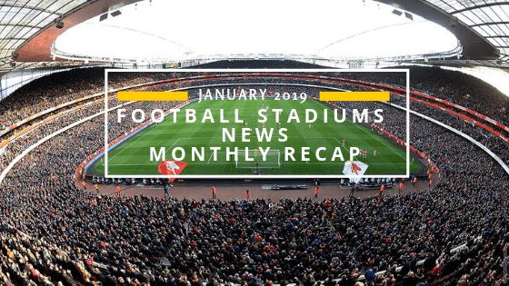 Football Stadium News-January 2019